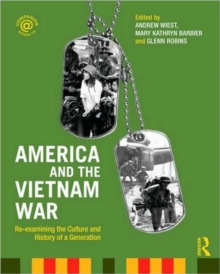 America and the Vietnam War : Re-examining the Culture and History of a Generation, Paperback / softback Book