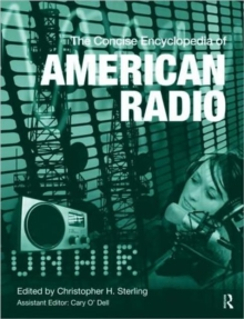 The Concise Encyclopedia of American Radio, Hardback Book