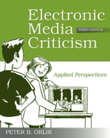 Electronic Media Criticism : Applied Perspectives, Paperback / softback Book