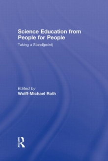 Science Education from People for People : Taking a Stand(point), Hardback Book