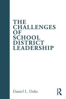 The Challenges of School District Leadership, Paperback / softback Book