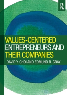 Values-Centered Entrepreneurs and Their Companies, Paperback / softback Book