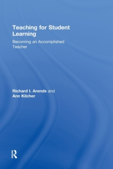 Teaching for Student Learning : Becoming an Accomplished Teacher, Hardback Book