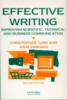 Effective Writing : Improving Scientific, Technical and Business Communication, Paperback Book