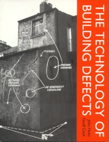 The Technology of Building Defects, Paperback Book