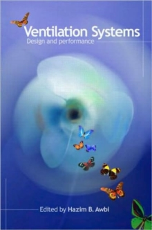Ventilation Systems : Design and Performance, Hardback Book