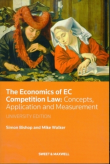 The Economics of EC Competition Law : Concepts, Application and Measurement, Paperback Book