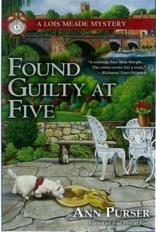Found Guilty at Five : A Lois Meade Mystery, Hardback Book