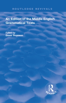 An Edition of the Middle English Grammatical Texts, PDF eBook