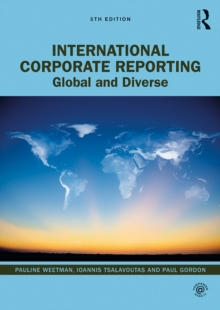 International Corporate Reporting : Global and Diverse