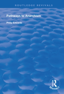 Pathways to Anarchism, EPUB eBook