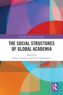 The Social Structures of Global Academia, EPUB eBook