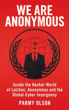 We Are Anonymous, Paperback Book