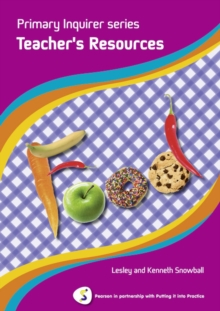 Primary Inquirer series: Food Teacher Book : Pearson in partnership with Putting it into Practice, Spiral bound Book