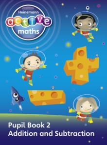 Heinemann Active Maths - First Level - Exploring Number - Pupil Book 2 - Addition and Subtraction, Paperback / softback Book