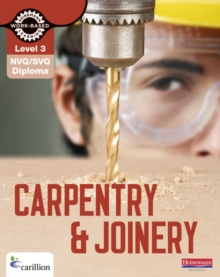 Level 3 NVQ/SVQ Diploma Carpentry and Joinery Candidate Handbook 3rd Edition, Paperback Book