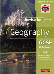 Revise for Geography GCSE: OCR specification C (Bristol Project),, Paperback Book