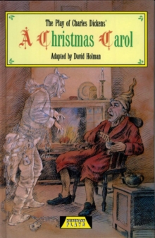 The Play Of A Christmas Carol, Hardback Book
