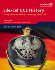 Edexcel GCE History A2 Unit 3 D1 From Kaiser to Fuhrer: Germany 1900-45, Paperback Book