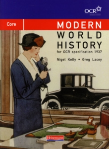 Modern World History for OCR: Core Textbook, Paperback Book