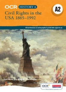 OCR A Level History A2: Civil Rights in the USA 1865-1992, Paperback Book