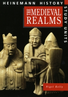 Heinemann History Study Units: Student Book.  Medieval Realms, Paperback Book