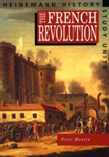 Heinemann History Study Units: Student Book.  The French Revolution, Paperback Book