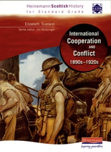 Hein Standard Grade History: International Co-Operation and Conflict 1890s - 1920s, Paperback Book