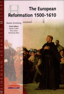 Heinemann Advanced History: European Reformation 1500-1610, Paperback Book