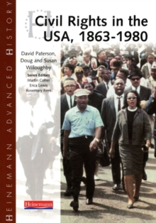 Heinemann Advanced History: Civil Rights in the USA 1863-1980, Paperback Book