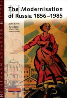 Heinemann Advanced History: The Modernisation of Russia 1856-1985, Paperback Book