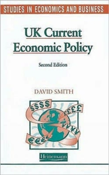 Studies in Economics and Business: UK Current Economic Policy, Hardback Book