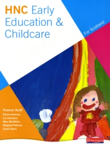 HNC Early Education and Childcare (for Scotland), Paperback Book
