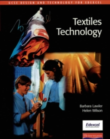 GCSE Design & Technology for Edexcel: Textiles Technology Student Book, Paperback Book