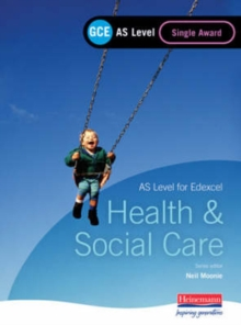 GCE AS Level Health and Social Care Single Award Book (for Edexcel), Paperback Book