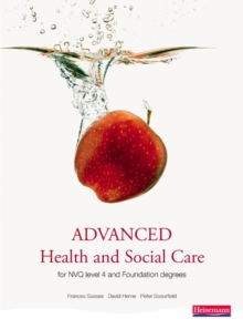 Advanced Health and Social Care for NVQ and Foundation Degrees, Paperback Book