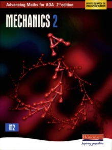Advancing Maths for AQA: Mechanics 2, Paperback Book