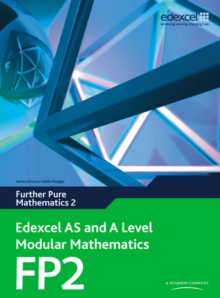 Edexcel AS and A Level Modular Mathematics Further Pure Mathematics 2 FP2,  Book