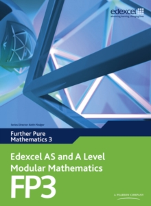 Edexcel AS and A Level Modular Mathematics Further Pure Mathematics 3 FP3, Mixed media product Book