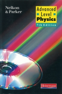 Advanced Level Physics:, Paperback Book