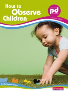 How to Observe Children,, Paperback Book