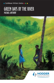 Green Days by the River (Caribbean Writers Series), Paperback / softback Book