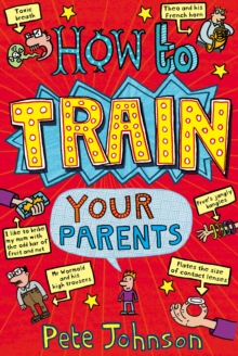 How to Train Your Parents, Paperback Book