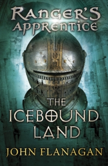 The Icebound Land (Ranger's Apprentice Book 3), Paperback Book