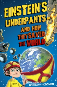 Einstein's Underpants - And How They Saved the World, Paperback Book