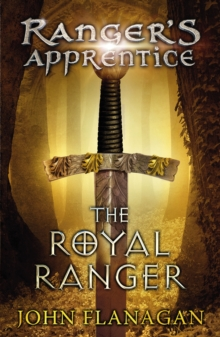 The Royal Ranger (Ranger's Apprentice Book 12), Paperback Book