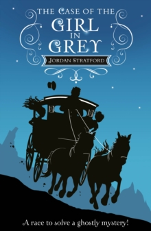 The Case of the Girl in Grey : The Wollstonecraft Detective Agency, Paperback / softback Book