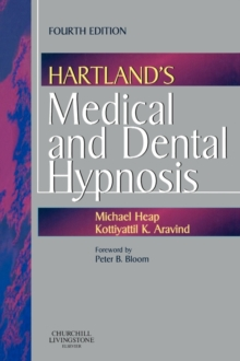 Hartland's Medical and Dental Hypnosis, Paperback Book