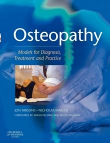 Osteopathy : Models for Diagnosis, Treatment and Practice, Paperback Book