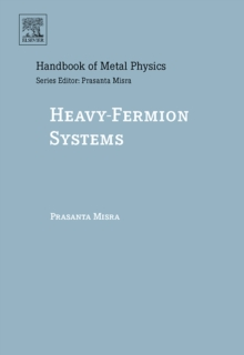 Heavy-Fermion Systems : Volume 2, Hardback Book